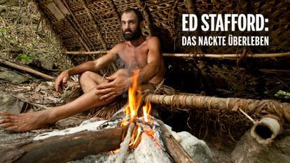 Ed Stafford - Das nackte Überleben