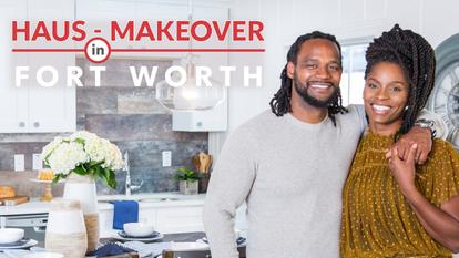 haus_makeover_fort_worth