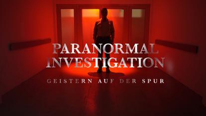 Paranormal Investigation - Geistern auf der Spur