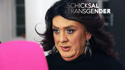 Schicksal Transgender - Leben im falschen Körper